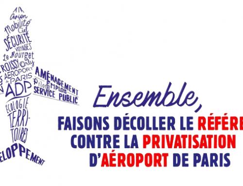 Contre la privatisation d'Aéroports de Paris, gagnons le référendum !